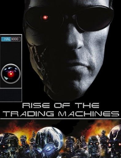 algorithmic trading machines as terminators